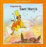 Llegenda de Sant Narcís: 2 (Terra de meravelles)