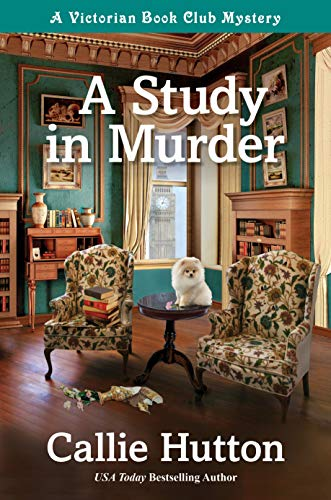A Study in Murder: A Victorian Book Club Mystery (A Victorian Mystery 1)