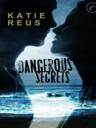Dangerous Secrets by Reus, Katie ebook deal