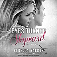 Eyes Turned Skyward (Flight & Glory)