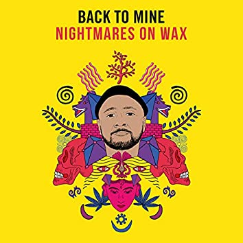 Back to Mine: Nightmares on Wax (DJ Mix)