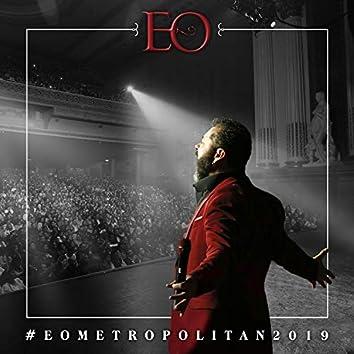 #Eometropolitan2019 (En Vivo)