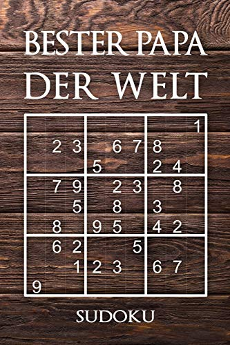 Bester Papa Der Welt - Sudoku: 330 knifflige Rätsel | mittel - schwer - experte | Mit Lösungen und Anleitung | Reisegröße ca. DIN A5 | Für Kenner und Könner