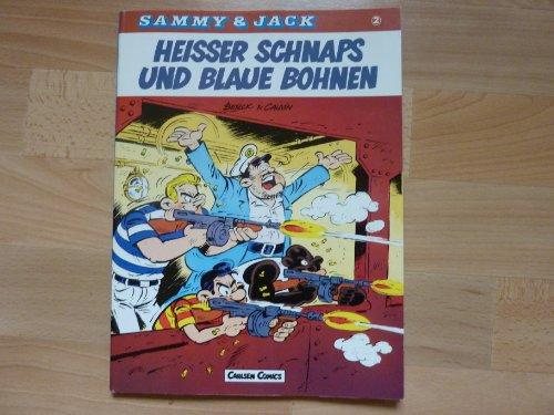 Heisser Schnaps und blaue Bohnen (Sammy & Jack)