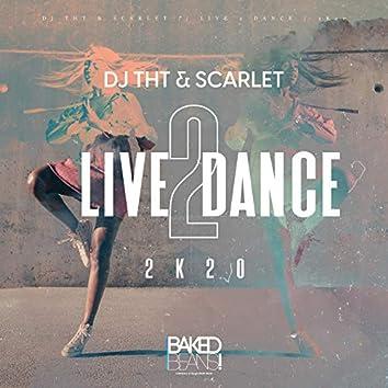 Live 2 Dance (2k20)
