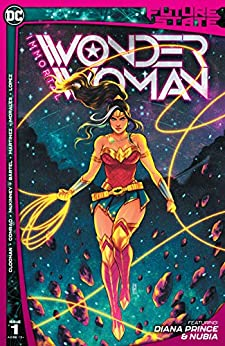 Future State (2021-) #1: Immortal Wonder Woman by [Becky Cloonan, Michael Conrad, L.L. McKinney, Jen Bartel, Alitha Martinez, Mark Morales, Emilio Lopez]