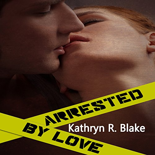 Arrested by Love audiobook cover art