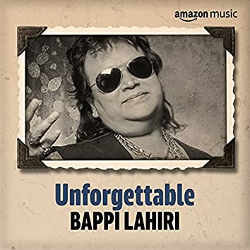 Unforgettable: Best of Bappi Lahiri