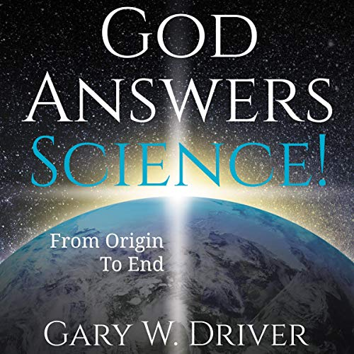 God Answers Science audiobook cover art