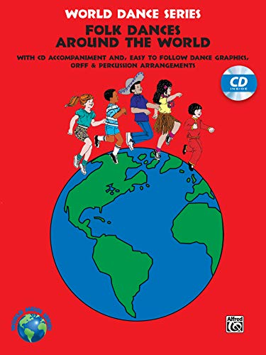 Folk Dances from Around the World: Book & CD (World Dance Series)