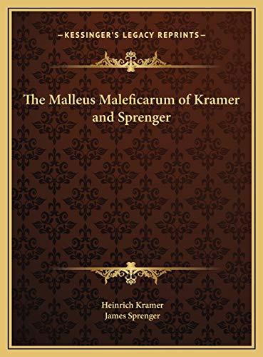 The Malleus Maleficarum of Kramer and Sprenger