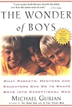By Michael Gurian - Wonder of Boys: What Parents, Mentors and Educators Can Do... (10th Anniversaey Ed)