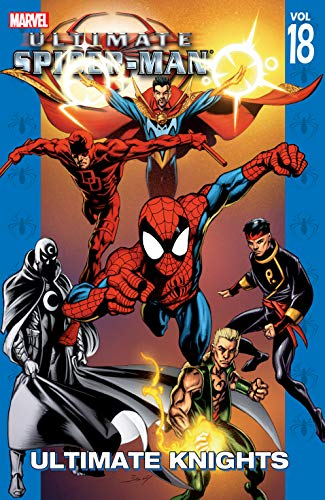 Ultimate Spider-Man Vol. 18: Ultimate Knights (Ultimate Spider-Man (Graphic Novels)) (English Edition)