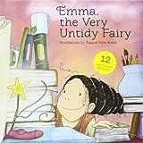 Emma The Very Untidy Fairy