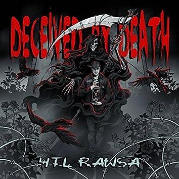 Decieved By Death
