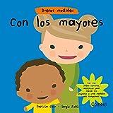 Con los mayores (Buenos modales) (Spanish Edition)