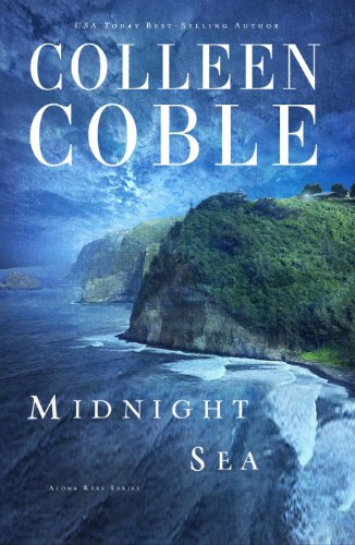 Ebook Midnight Sea Aloha Reef 4 By Colleen Coble