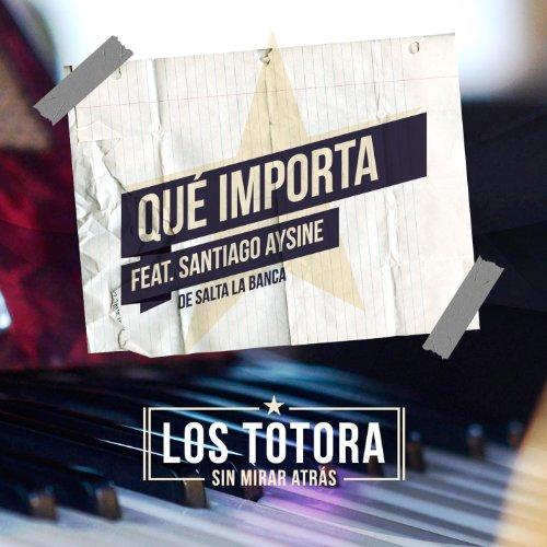 Qué importa feat. Santiago Aysine de Salta La Banca