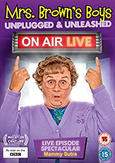 Mrs. Brown's Boys: Unplugged & Unleashed - On Air Live