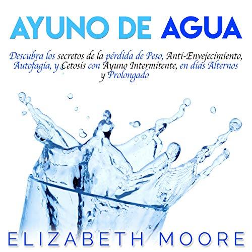 Ayuno de Agua [Water Fasting] cover art