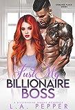 Just My Billionaire Boss: A Billionaire Nanny Romance (Sterling Place Series Book 3)