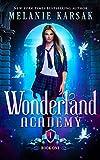 Wonderland Academy: Book One (Hearts and Stars 1)