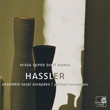 Hassler: Missa super dixit Maria