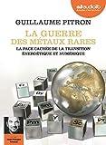 La Guerre des métaux rares - Livre audio 1 CD MP3 - Livret 8 pages - Audiolib - 05/06/2019
