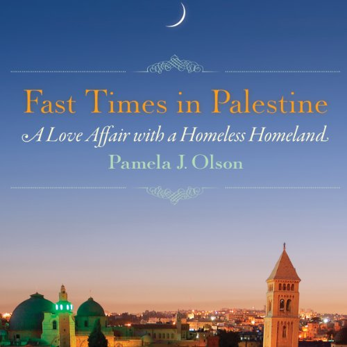 Fast Times in Palestine audiobook cover art