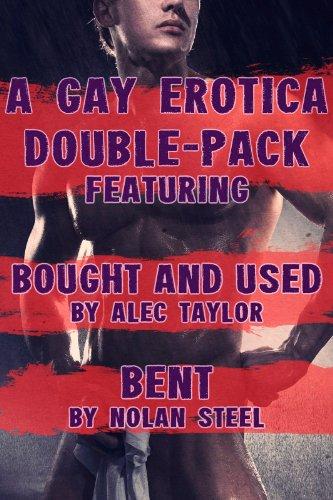 Gay Erotica Double-Pack: Bought and Used by Alec Taylor, Bent by Nolan Steel (English Edition) eBook: Taylor, Alec, Steel, Nolan: Amazon.es: Tienda Kindle