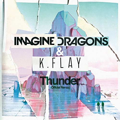 Thunder (Official Remix)