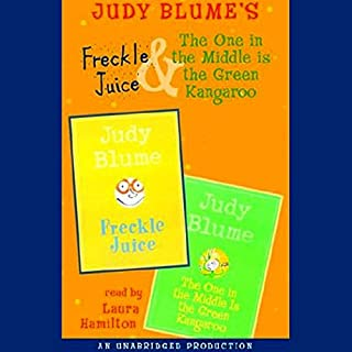 Freckle Juice & The One in the Middle is the Green Kangaroo audiobook cover art