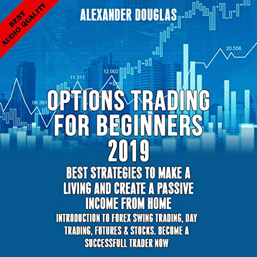 Options Trading for Beginners 2019 audiobook cover art