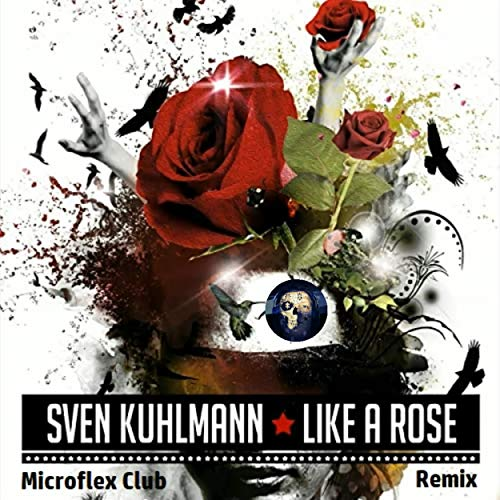 Like a Rose (Microflex Club Remix)