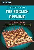 Chess Explained: The English Opening-Zenon Franco