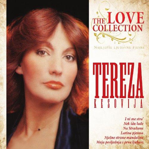 TEREZA KESOVIJA - Love Collection – Najljepse ljubavne pjesme, 2012 (CD)