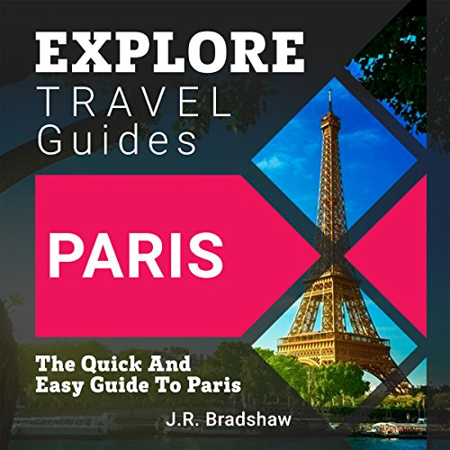 Explore Travel Guides: Paris audiobook cover art