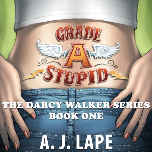 Grade A Stupid     Book 1 of the Darcy Walker Series              By:                                                                                                                                 A. J. Lape                               Narrated by:                                                                                                                                 Patricia Fructuoso                      Length: 13 hrs and 42 mins     36 ratings     Overall 4.2