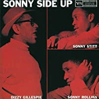 Sonny Side Up by Dizzy Gillespie (2012-03-27)