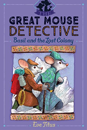 Basil and the Lost Colony, Volume 5 (Great Mouse Detective)
