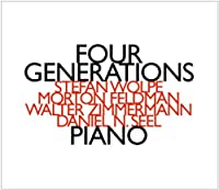 Feldman-Wolpe-Zimmerman-Piano: Four Generations by VARIOUS ARTISTS (2001-07-28)