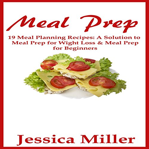 Meal Prep: 19 Meal Planning Recipes audiobook cover art