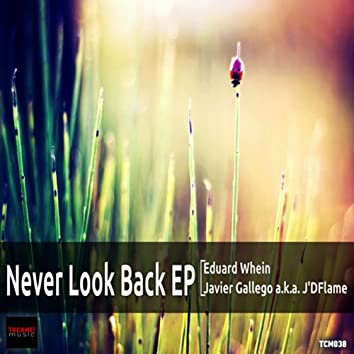 Never Look Back EP