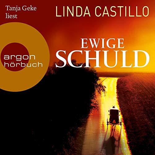 Ewige Schuld Audiobook By Linda Castillo cover art