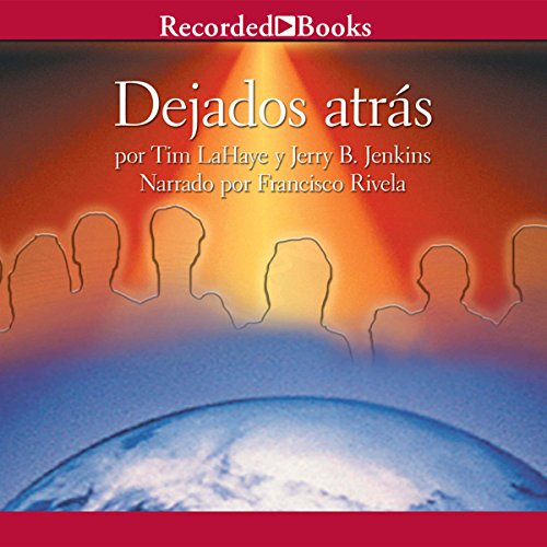 Dejados Atras [Left Behind] audiobook cover art