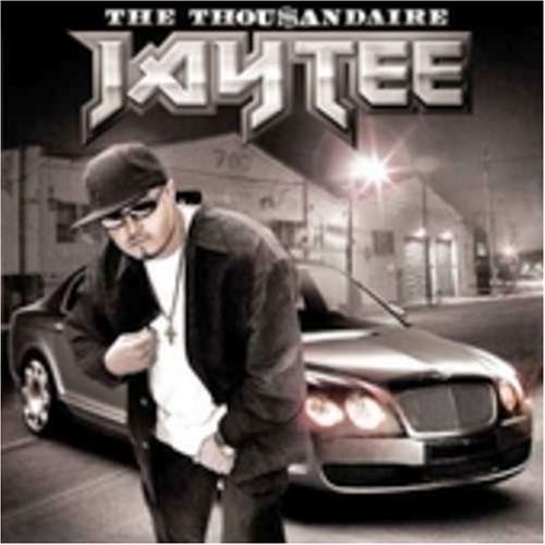 The Thou$andaire by Jay Tee (2005-07-01)