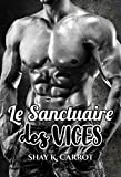 Le Sanctuaire des Vices (Dark Romance)