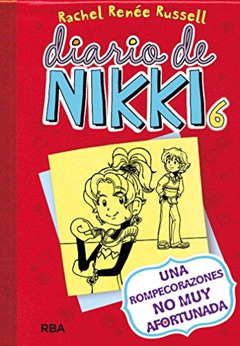 Diario de Nikki #6. Una rompecorazones NO MUY afortunada (Spanish Edition)