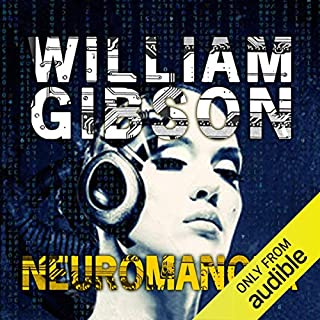 Neuromancer                   By:                                                                                                                                 William Gibson                               Narrated by:                                                                                                                                 Jeff Harding                      Length: 9 hrs and 23 mins     179 ratings     Overall 4.0