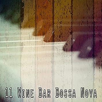 11 Wine Bar Bossa Nova